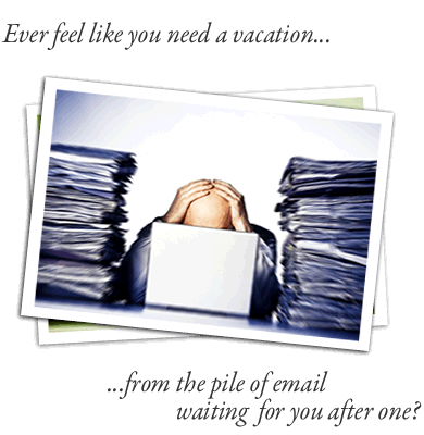 greeted by a mountain of email when you come back from vacationBack To Work After Vacation